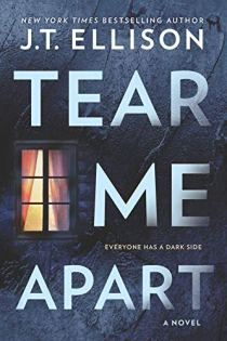 Book cover for Tear Me Apart by J. T. Ellison shows lighted window in dark house at night