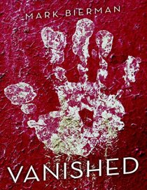 Book cover for Vanished by Mark Bierman shows a white hand print on a red background