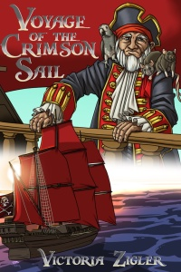 Book cover for Voyage of the Crimson Sail by Victori Zigler shows image of pirate above a sailing ship with red sails