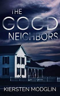 Book over for The Good Neighbors shows a rural home at night with oppressing cloudy sky