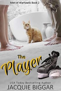 Book cover for The Player b Jacquie Biggar shows orange tabby cat and man and woman on opposing sides, from feet to knees, hockey skates in foreground