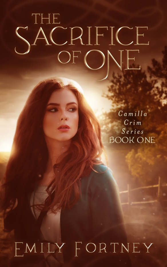 Book cover for The Sacrifice of One by Emily Fortney, a young adult fantasy novel, showacs attractive young woman with long hair