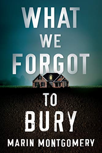 Book cover for What We Forgot to Bury shows single family home isolated on field of loose soil