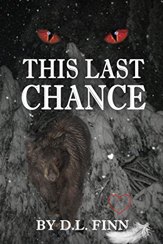 Book cover for This Last Chance by D. L. Finn has glowing red eyes looming above angel wings