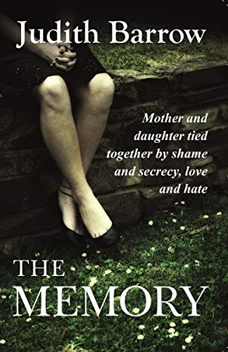 Book cover for The Memory by Judith Barrrow shows woman's legs crossed, woman sitting on stone wall, visible from waist down