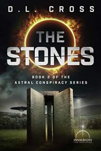 Book cover for The Stones by D.L. Cross shows two monolith stone slabs with space ships in background