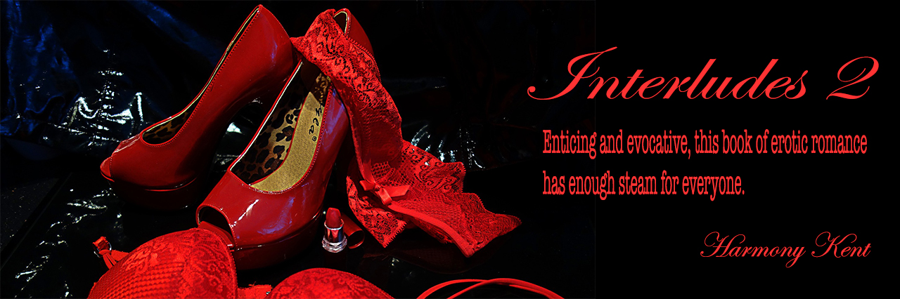 Banner ad for Interludes 2 by Harmony Kent shows sexy red shoes on a black background,