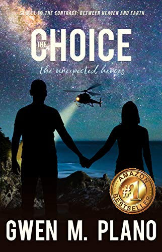 Book cover for The Choice by Gwen Plano shows silhouettes of man and woman from back holding hands on rocky beach, helicopter with search beam in starry night sky