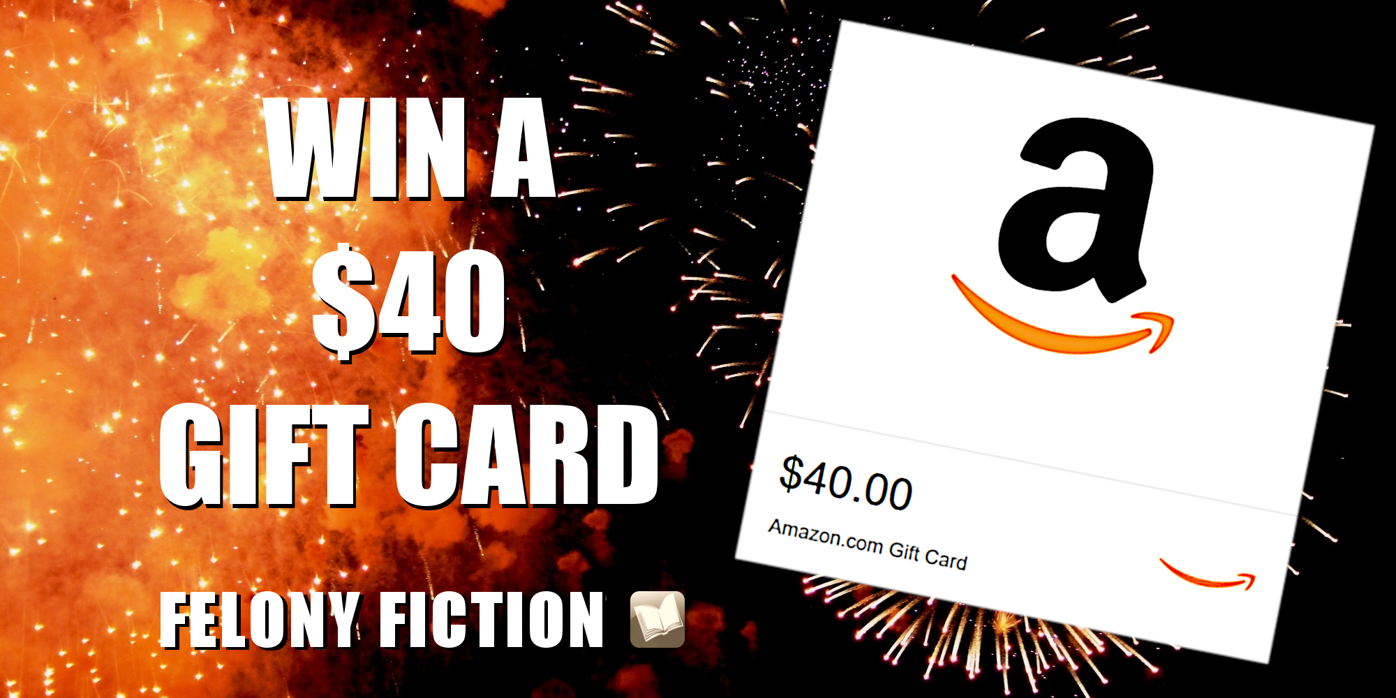 ad promoting chance to win a $40 Amazon gift card shows card displayed over fireworks